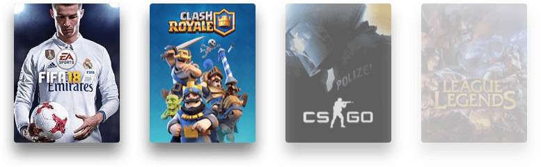 FIFA 18, Clash Royale, Counter-Strike: Global Offensive, League of Legends