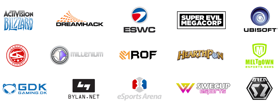 Blizzard, DreamHack, eSports World Convention, Super Evil Megacorp, Ubisoft, Gamers Assembly, Millenium, Republic Of Fighters, HearthPwn, Meltdown, GamingDK, BYLAN, eSports Arena, Swecup eSports, Area52